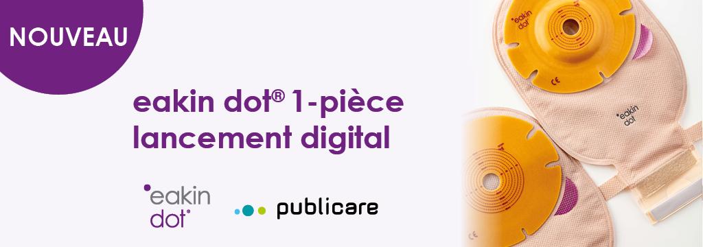 eakin dot®1-pièce – lancement digital